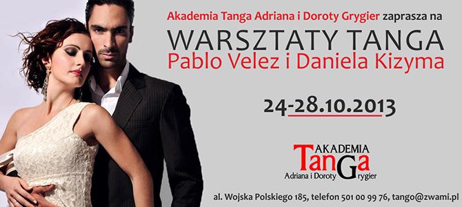 Warsztaty Pablo Velez i Daniela Kizyma 24-28.10.2013