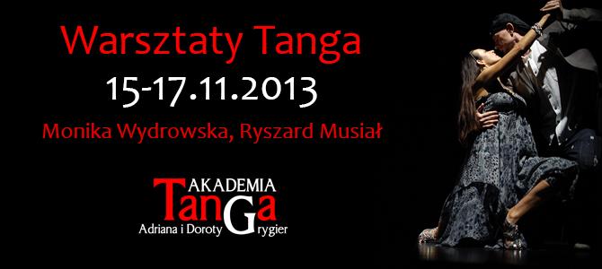 Warsztaty Tango Ryszard Musiał Monika Wydrowska 15-17.10.2013
