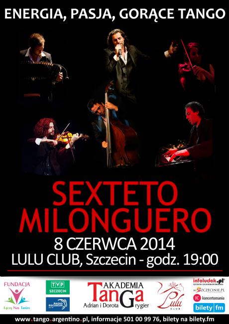 Koncert Sexteto Milonguero - 8 czerwca 2014 Szczecin - plakat