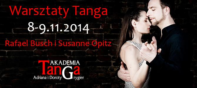 8-9.11.2014 – Warsztaty tanga ze znakomitą parą Rafaelem i Susanną