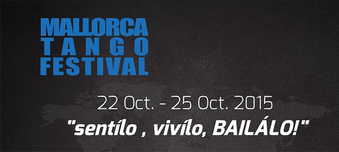 21-27.10.2015 – Mallorca Tango Festival
