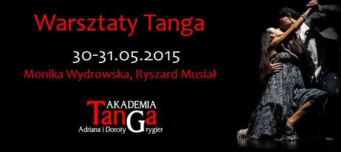 30-31.05.2015 – Warsztaty tanga z Rysiem i Moniką