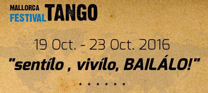 19-25.10.2016 – Mallorca Tango Festival 2016