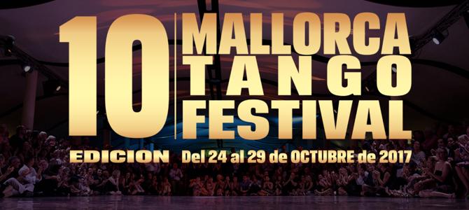 24-30.10.2017 – 10 Mallorca Tango Festival 2017