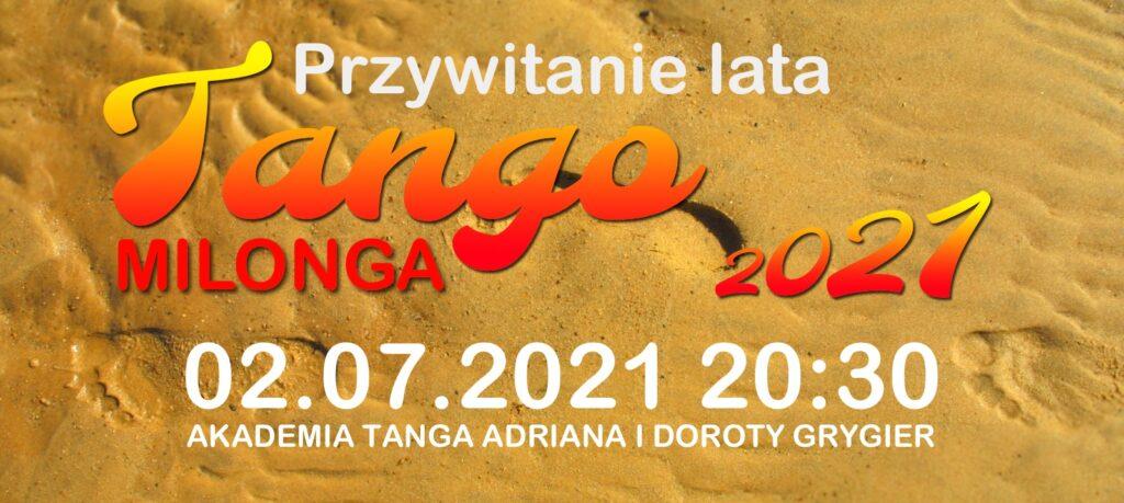 Przywitanie lata 2021 Milonga